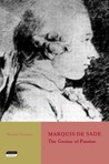 Marquis de Sade: The Genius of Passion