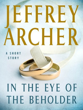 In the Eye of the Beholder: A Short Story