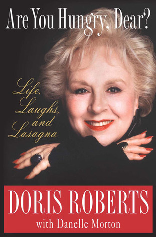 Are You Hungry, Dear? by Doris Roberts