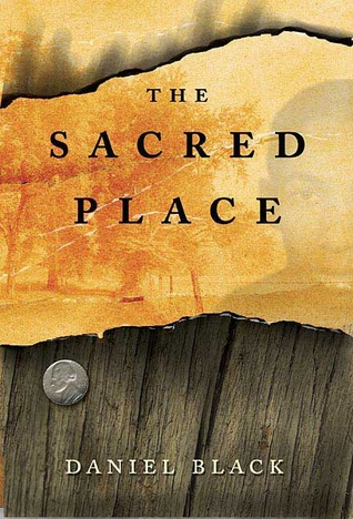 The Sacred Place by Daniel Black