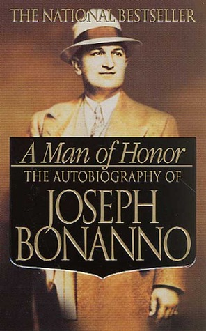 Joe Bonanno A Man Of Honor Book