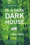 In a Dark Dark House - Revised Edition: A Play