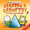 Algebra and Geometry: Anything But Square! (Basher Science)
