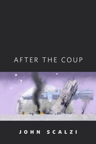 After the Coup by John Scalzi