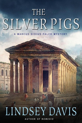 The Silver Pigs (Marco Didius Falco, #1)