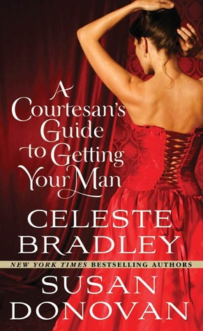 A Courtesan's Guide to Getting Your Man by Susan Donovan
