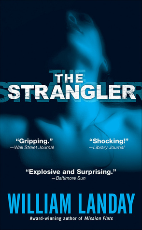 The Strangler by William Landay