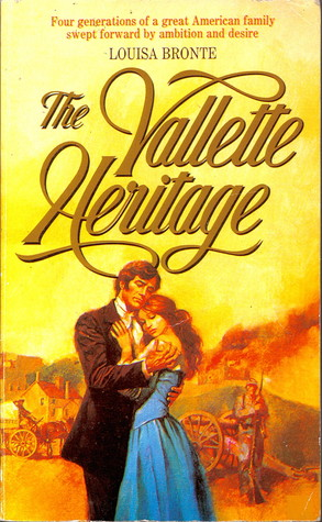 The Vallette Heritage by Louisa Bronte