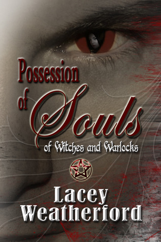 Possession of Souls (Of Witches and Warlocks #5)