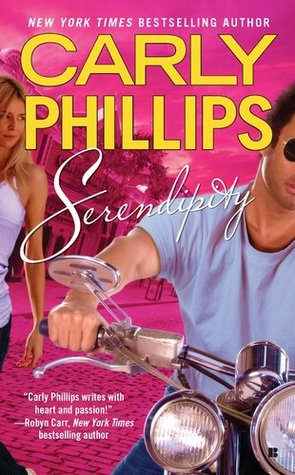 Serendipity (Serendipity #1) (REQ) - Carly Phillips