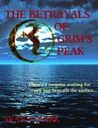 The Betrayals of Grim's Peak by Sean J. Quirk