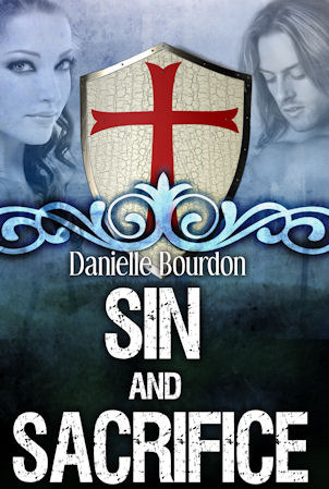 Sin and Sacrifice by Danielle Bourdon