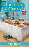 One Foot In The Gravy (A Deadly Deli Mystery, #2)