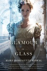 Glamour in Glass (Glamourist Histories #2)