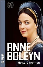 Anne Boleyn by Howard Brenton