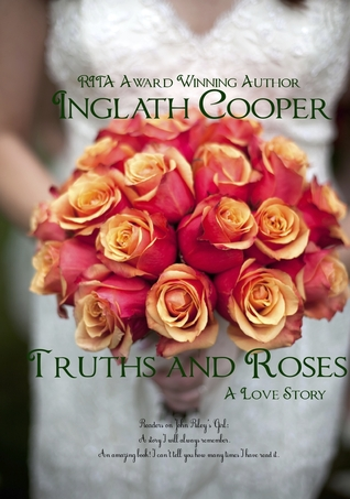 Truths and Roses by Inglath Cooper