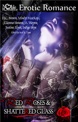 Red Roses and Shattered Glass by H.C. Brown
