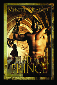 The Gladiator Prince by Minnette Meador