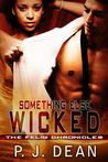 Something Else Wicked (The Felig Chronicles, Book 2)