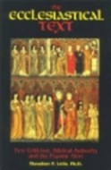 The Ecclesiastical Text by Theodore P. Letis