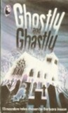 Ghostly and Ghastly