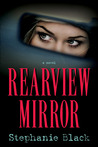 Rearview Mirror by Stephanie Black