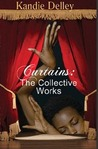 Curtains: The Collective Works