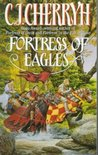 Fortress of Eagles by C.J. Cherryh
