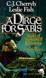 A Dirge for Sabis (The Sword of Knowledge, #1)