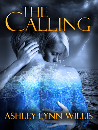 The Calling by Ashley Lynn Willis
