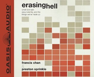 Erasing Hell by Francis Chan