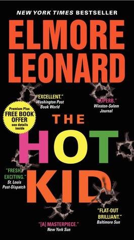 The Hot Kid (Carl Webster, #1)