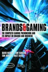 Brands and Gaming: The Computer Gaming Phenomenon and the Impact of Brands on Gaming