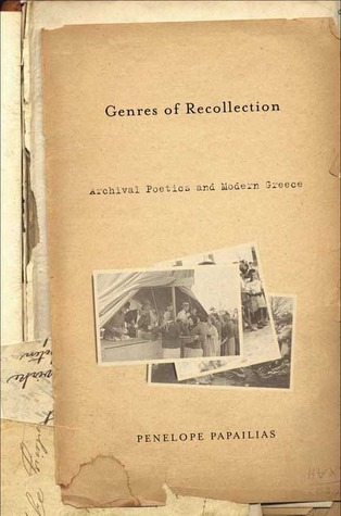 Genres of Recollection by Penelope Papailias