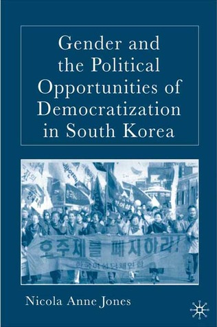 Gender and the Political Opportunities of Democratization in South Korea