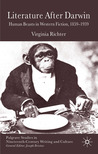Literature After Darwin: Human Beasts in Western Fiction 1859-1939