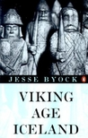 Viking Age Iceland by Jesse L. Byock