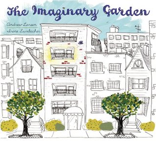 The Imaginary Garden by Andrew Larsen