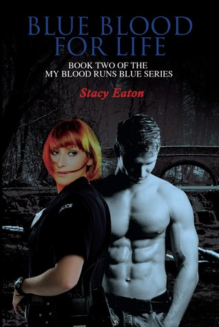 Blue Blood for Life by Stacy Eaton
