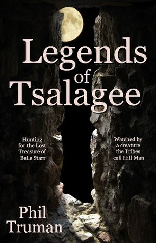 Legends of Tsalagee by Phil Truman