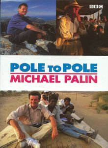 Pole to Pole by Michael Palin