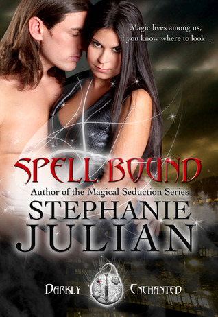Spell Bound (Darkly Enchanted, #1)