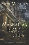 The Manhattan Island Clubs