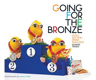 Going for the Bronze by Sloane Tanen