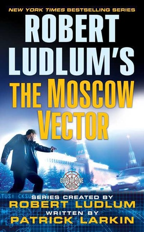 The Moscow Vector by Patrick Larkin