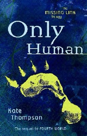 Only Human (Missing Link, #2)