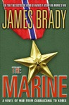 The Marine: A Novel of War from Guadalcanal to Korea