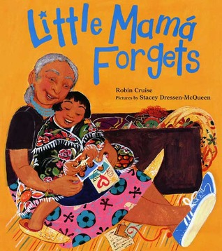Little Mama Forgets by Robin Cruise