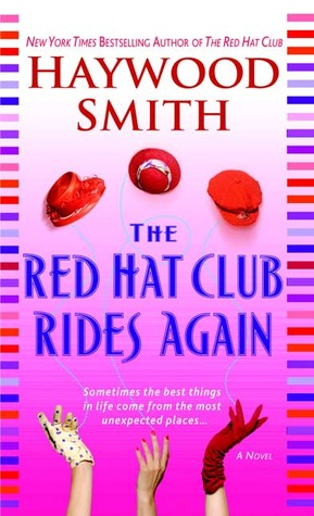 The Red Hat Club Rides Again by Haywood Smith