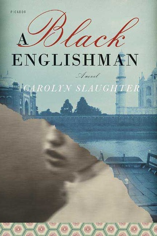 A Black Englishman by Carolyn Slaughter